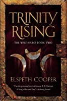 Trinity Rising (The Wild Hunt)