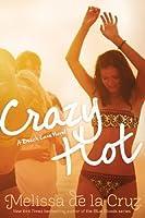 Crazy Hot (Beach Lane)
