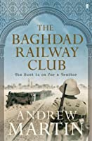 The Baghdad Railway Club (Jim Stringer Steam Detective 8)