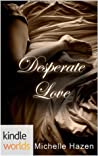 Desperate Love (The Vampire Diaries; Desperate Love #1)
