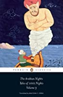 The Arabian Nights: Tales of 1,001 Nights: Volume 3 (The Arabian Nights or Tales from 1001 Nights)