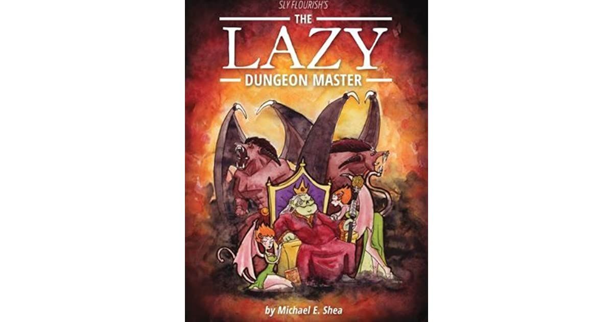 The lazy dungeon master by michael e shea fandeluxe Images