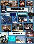 SolderSmoke -- Global Adventures in Wireless Electronics
