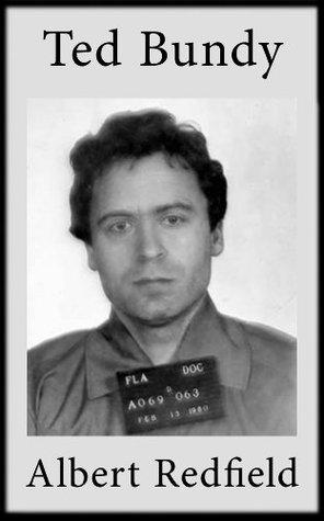 Serial Killers Case Files: The Bundy Murders