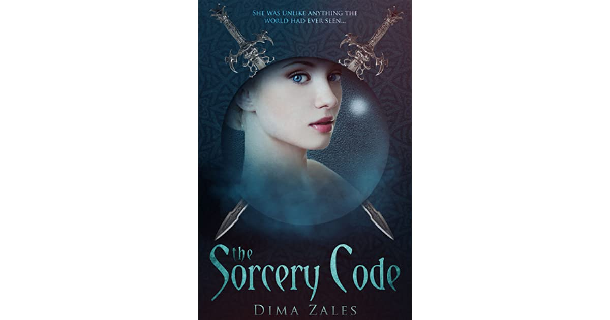 The Sorcery Code (The Sorcery Code, #1) by Dima Zales