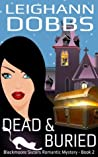 Dead & Buried (Blackmoore Sisters, #2)