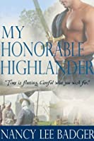 My Honorable Highlander (Highland Games Through Time, #1)