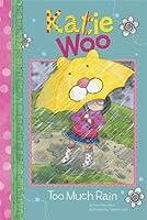 Too Much Rain (Katie Woo)