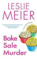 Bake Sale Murder (A Lucy Stone Mystery)