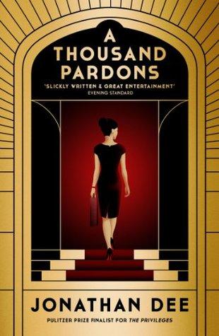 A Thousand Pardons: A Novel