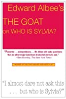The Goat, or Who Is Sylvia?: Broadway Edition