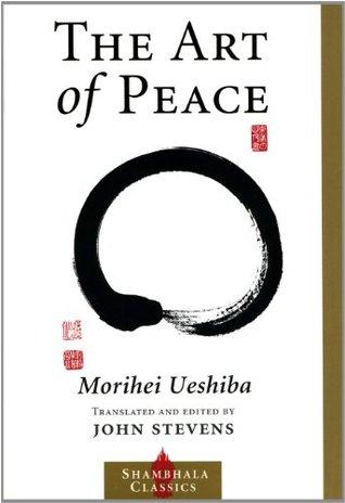 The Art of Peace (Shambhala Classics)