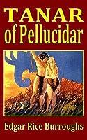 Tanar of Pellucidar (Pellucidar, #3)