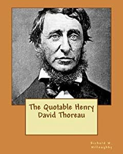 The Quotable Henry David Thoreau