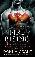 Fire Rising (Dark Kings, #2)