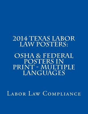2014 Texas Labor Law Posters: OSHA & Federal Posters in Print - Multiple Languages