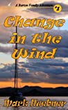 Change in the Wind (Barton Family Adventure #1)