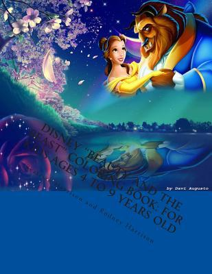 Disney Beauty and the Beast Coloring Book: For Kids Ages 4 to 9 Years Old