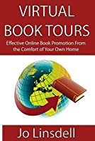 Virtual Book Tours: Effective Online Book Promotion from the Comfort of Your Own Home