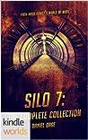 Silo 7 - The Complete Collection (Silo Saga)