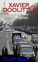 Xavier Doolittle: An End Times Short Story