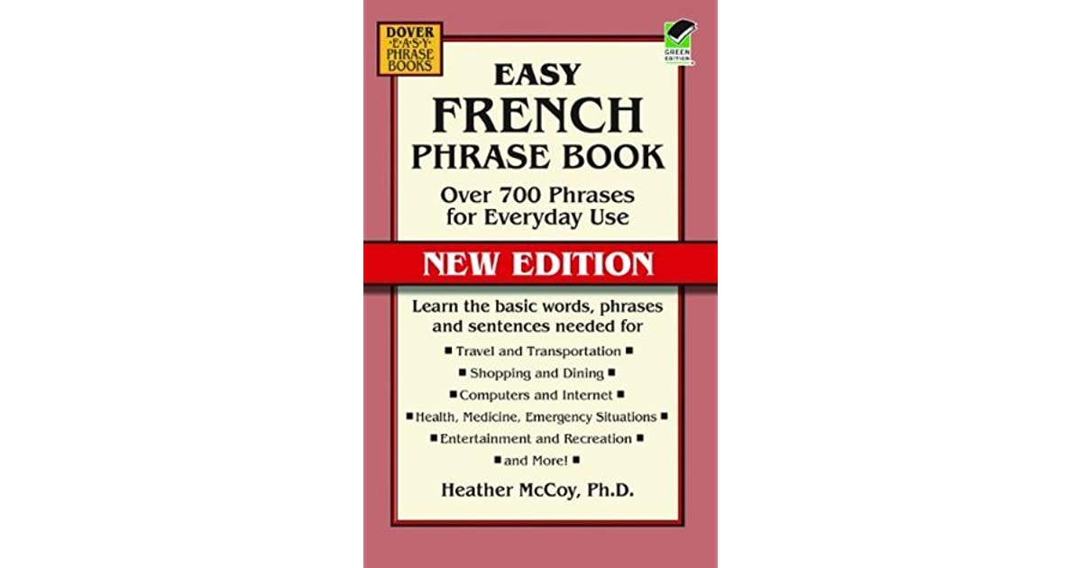 Over 700 Phrases for Everyday Use Easy French Phrase Book NEW EDITION