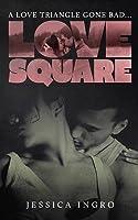 Love Square (Love Square, #1)
