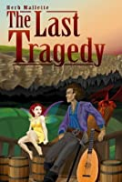 The Last Tragedy (Warbler Chronicles)