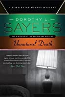 Unnatural Death: A Lord Peter Wimsey Mystery (Lord Peter Wimsey, #3)