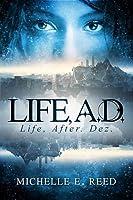 Life, A.D.: Life, After. Dez. (Atman City #1)