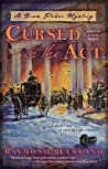Cursed in the Act (Bram Stoker Mystery #1)