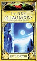 The Witches of Eileanan 2: The Pool of Two Moons