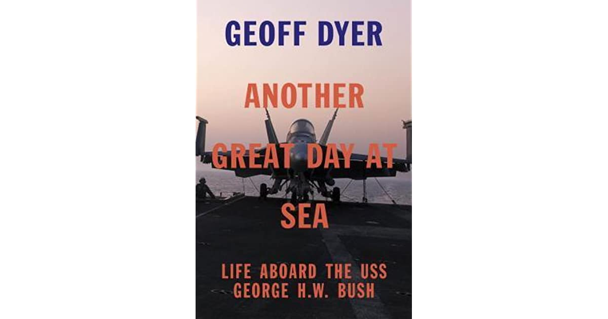 Another Great Day at Sea Life Aboard the USS George H W Bush