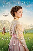 Where Courage Calls (Return to the Canadian West #1)