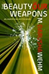 The Beauty of Our Weapons (Andersson Dexter #3)