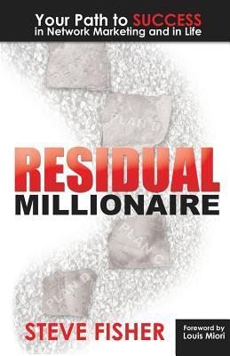 Residual-Millionaire-Your-Path-to-SUCCESS-in-Network-Marketing-and-in-Life