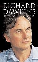 Richard Dawkins: How a scientist changed the way we think