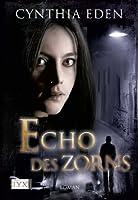 Echo des Zorns (Deadly, #3)