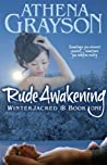 Rude Awakening (WinterJacked, #1)