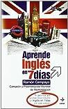 APRENDE INGLÉS EN SIETE DÍAS (Psicología Y Autoayuda) (Spanish Edition)