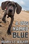 A Dog Named Blue