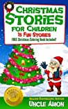 Christmas Stories for Children: 15 Fun Stories