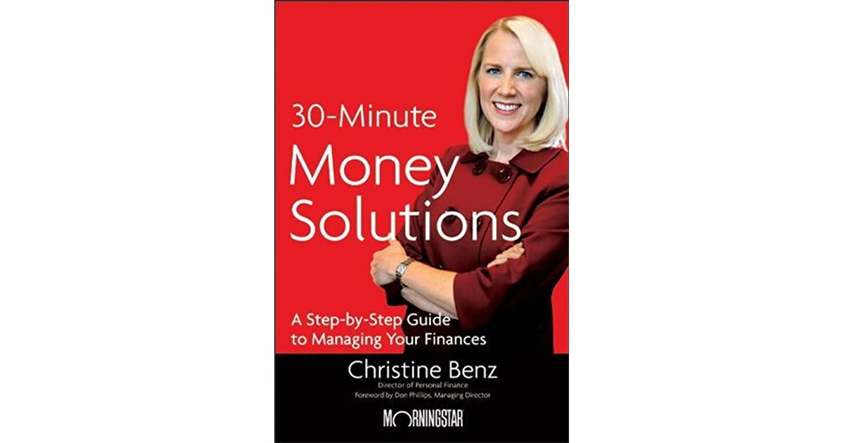 Morningstar's 30-Minute Money Solutions, by Christine Benz