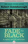Fade to Black (The Nero Wolfe Mysteries)