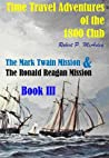 Time Travel Adventures Of The 1800 Club: Book 3