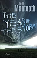 The Year of the Storm: A Novel