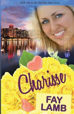 Charisse (Ties ThatBind, #1)