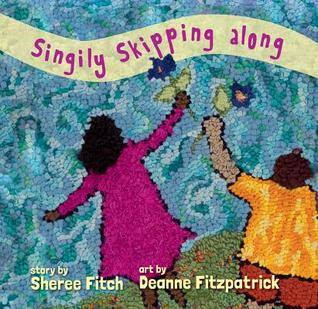 Singily Skipping Along by Sheree Fitch