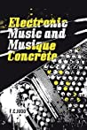 Electronic Music and Musique Concrete by F.C. Judd