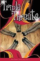 Triple Threats: The Dance Series (Book #4)